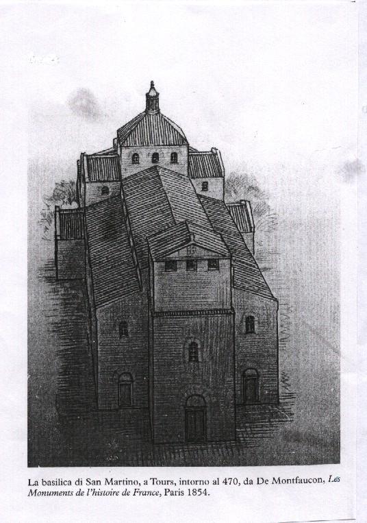 La basilica di San Martino, a Tours - intorno all'anno 470.
