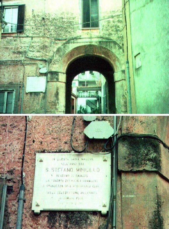 La casa dove nacque S. Stefano Menecillo - Macerata Campania (Caserta)